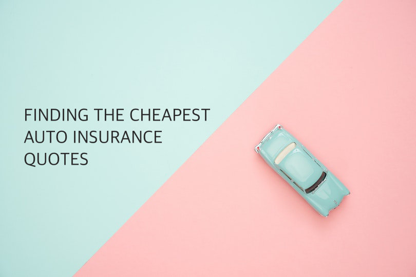 Cheapest Auto Insurance >> Tips On Finding The Cheapest Auto Insurance Quotes